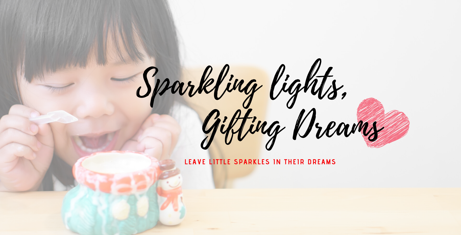 Sparking Lights, Gifting Dreams