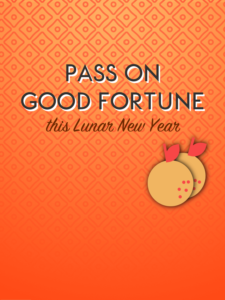 Pass on good fortune this Lunar New Year
